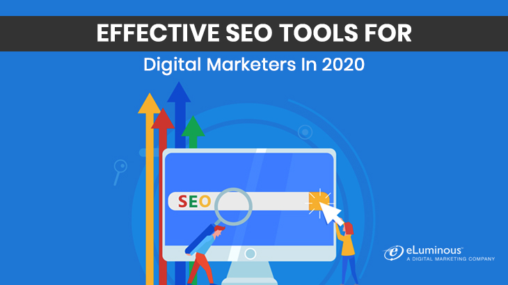 Effective SEO Tools For Digital Marketers