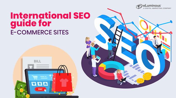 International SEO Guide for E-Commerce Sites